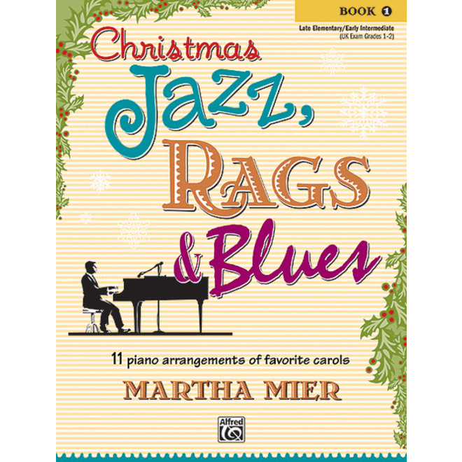 Alfred's - Christmas Jazz, Rags & Blues, Book 1