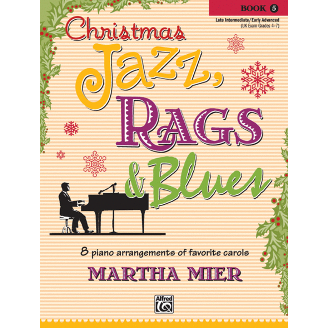 Alfred's - Christmas Jazz, Rags & Blues, Book 5