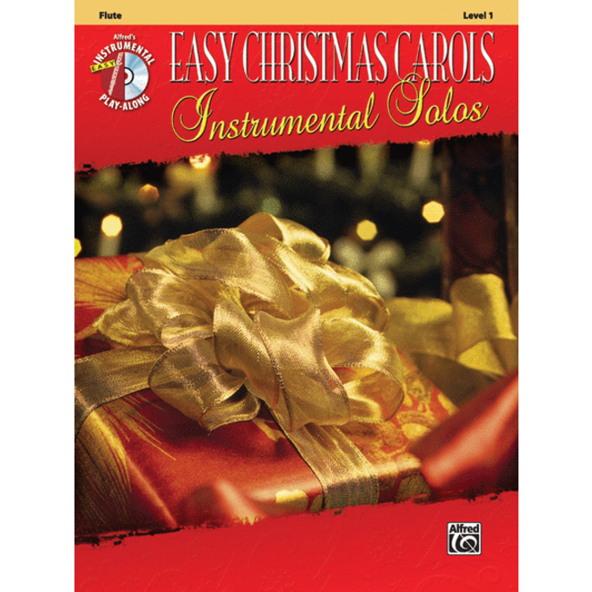 Alfred's - Easy Christmas Carols Instrumental Solos (Flute), Book and CD