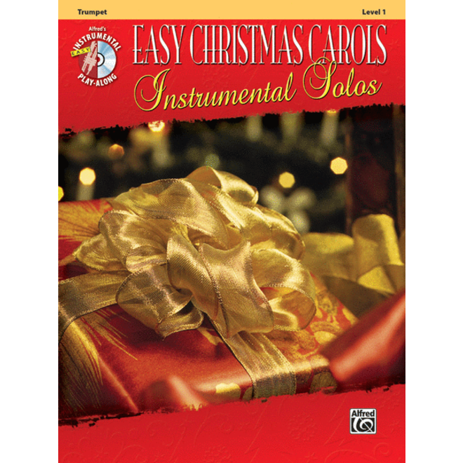 Alfred's - Easy Christmas Carols Instrumental Solos (Trumpet), Book and CD
