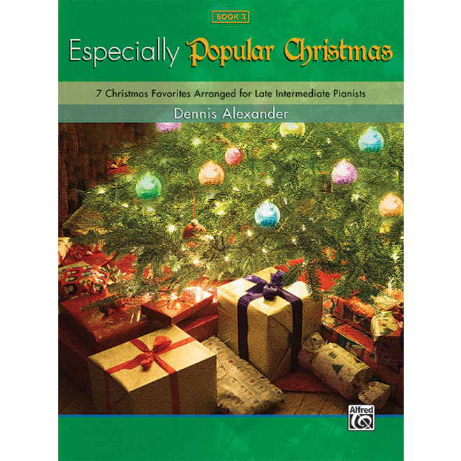 Alfred's - Especially Popular Christmas, Book 3, Late Intermediate