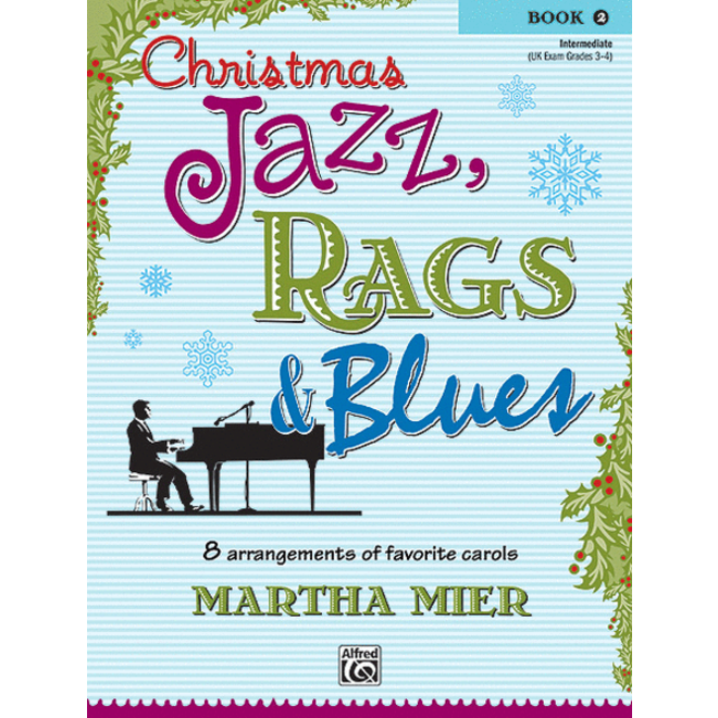 Alfred's - Christmas Jazz, Rags & Blues, Book 2