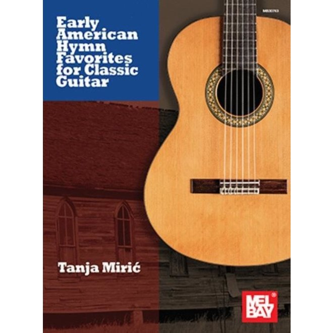 Mel Bay - Early American Hymn Favorites for Classic Guitar