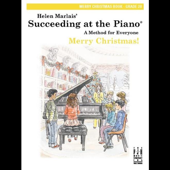 FJH - Helen Marlais' Succeeding at the Piano, Grade 2B, Merry Christmas Book (1st Edition)