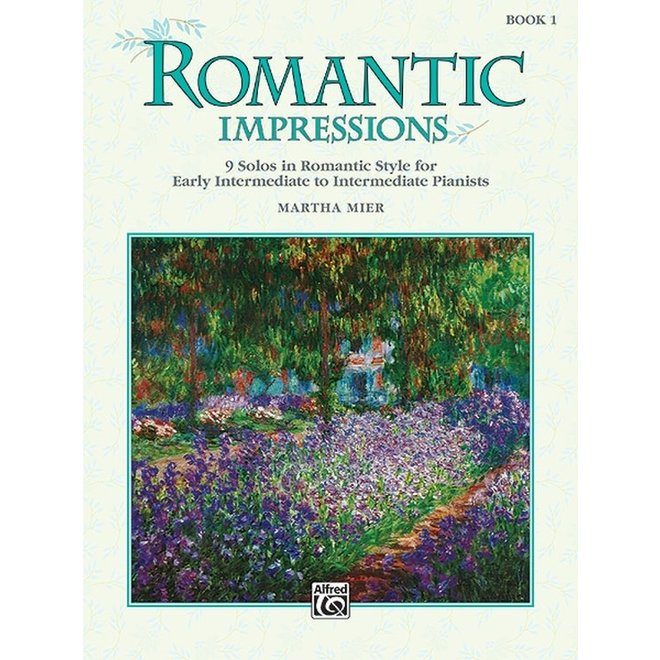 Alfred's - Romantic Impressions, Book 1 by Martha Mier