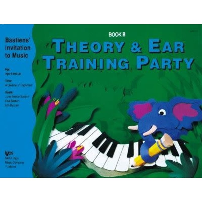 Bastien - Invitation to Music, Theory & Ear Training Party, Book B