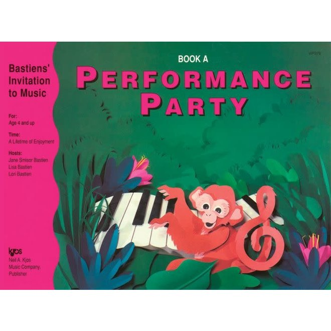 Bastien - Invitation to Music, Performance Party, Book A