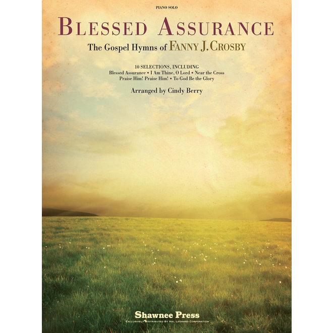 Hal Leonard - Blessed Assurance, The Gospel Hymns of Fanny J. Crosby
