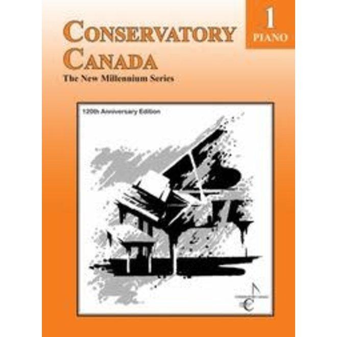 Conservatory Canada - Piano, Grade 1, The New Millenium Series (120th Anniversary Edition)