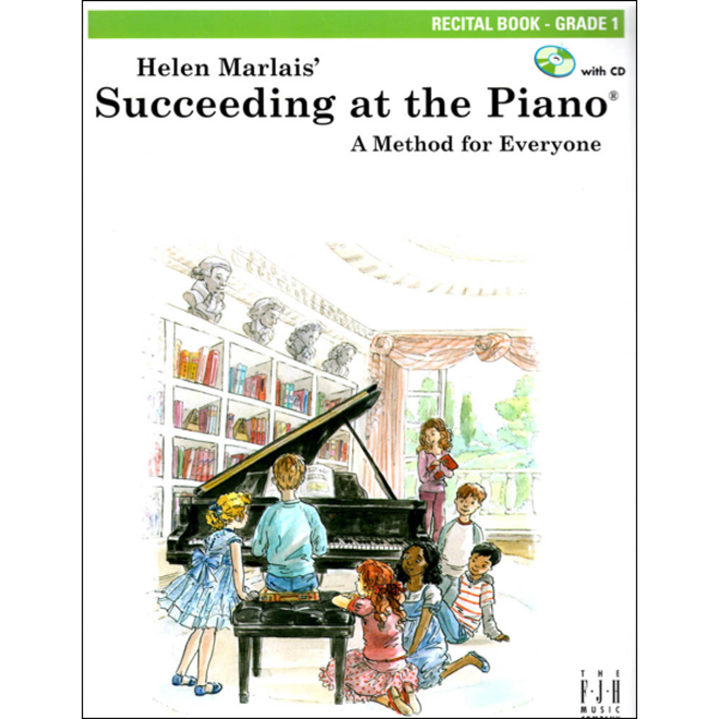 FJH - Helen Marlais' Succeeding at the Piano, Grade 1, Recital Book w/CD (1st Edition)