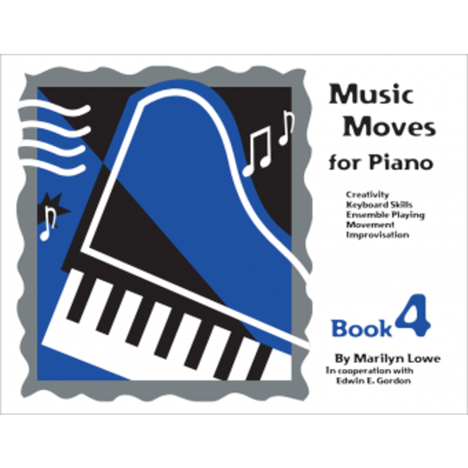 Gia Publications - Music Moves for Piano Book 4, Student Edition