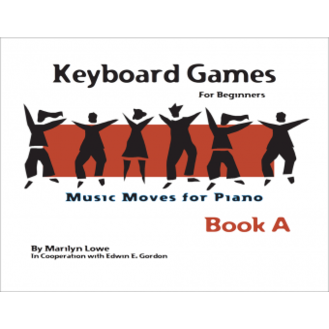 Gia Publications - Music Moves for Piano Keyboard Games for Beginners, Book A