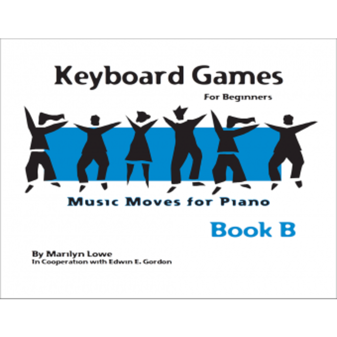 Gia Publications - Music Moves for Piano Keyboard Games for Beginners, Book B