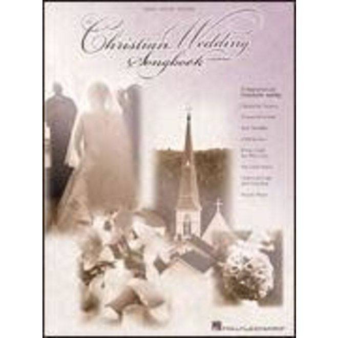 Hal Leonard - The Christian Wedding Songbook