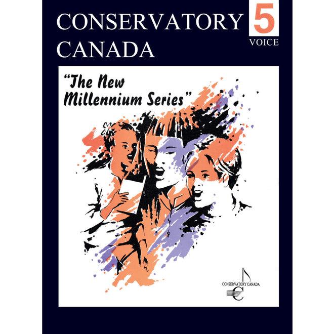 Conservatory Canada - Voice, Grade 5, The new Millenium Series