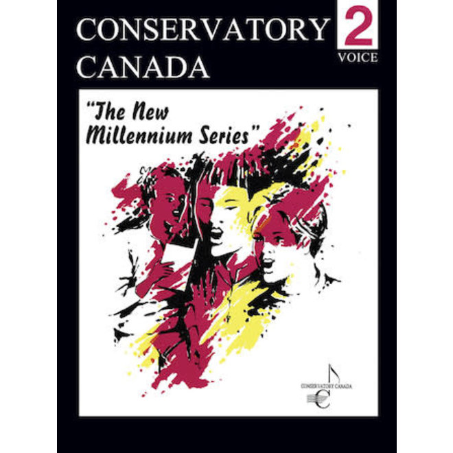 Conservatory Canada - Voice, Grade 2, The New Millenium Series