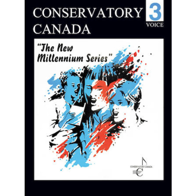 Conservatory Canada - Voice, Grade 3, The New Millenium Series