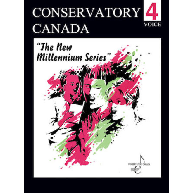 Conservatory Canada - Voice, Grade 4, The New Millenium Series
