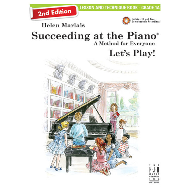 FJH - Helen Marlais' Succeeding at the Piano, Grade 1A, Lesson & Technique Book w/Online Media (2nd Edition)