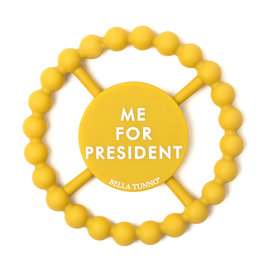 Bella Tunno Me For President Teether