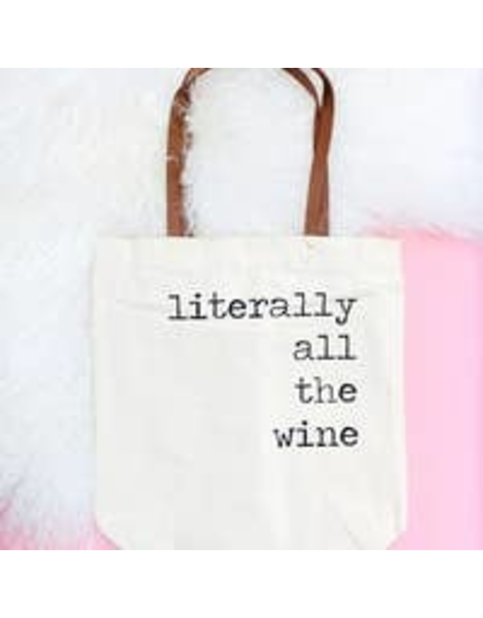 Fun Club Literally All The Wine Tote Bag