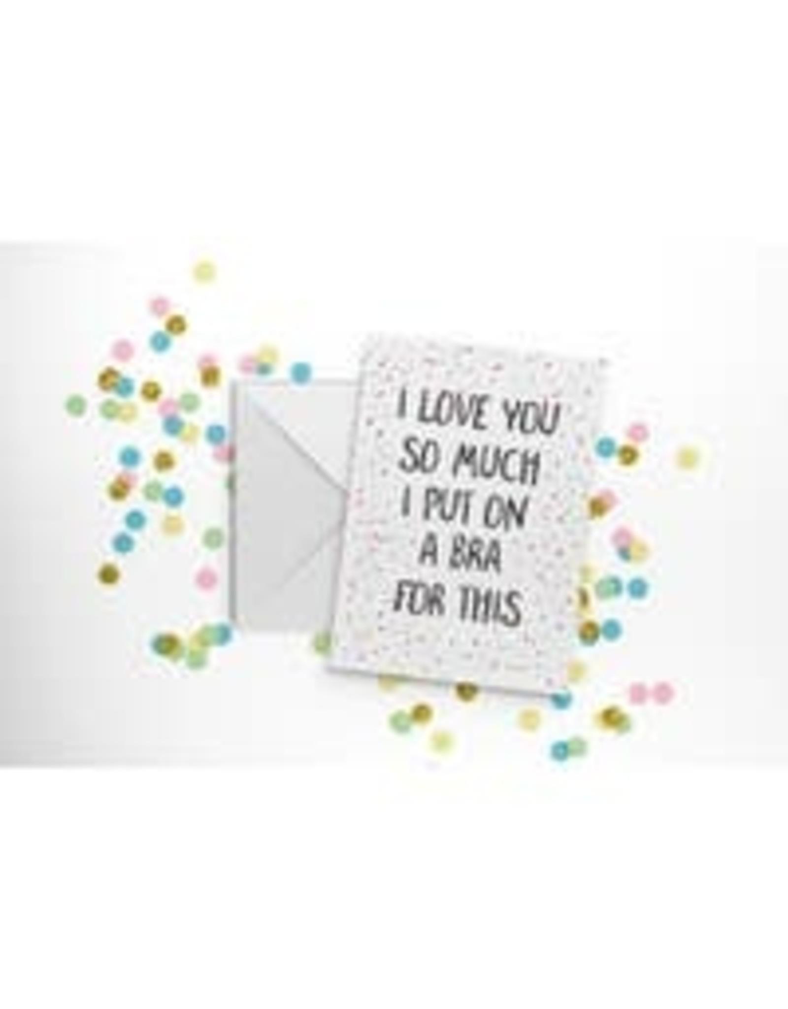 Fun Club I Love You Bra Card