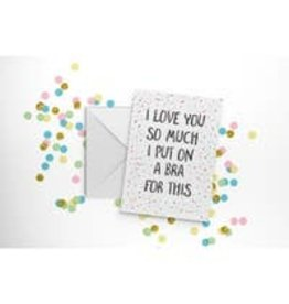 Fun Club I Love You Bra Card