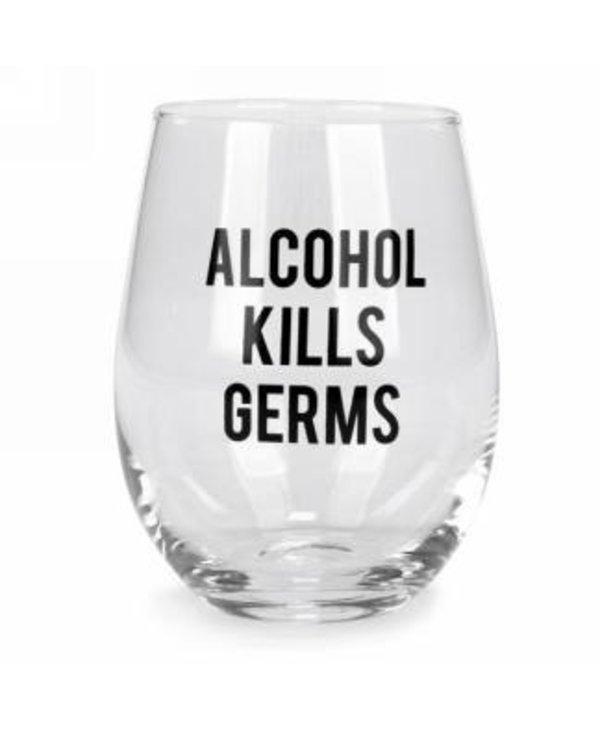 Verre à vin sans pied, alcohol kills