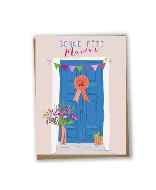 Carte de souhaits Bonne fête maman- porte bleue