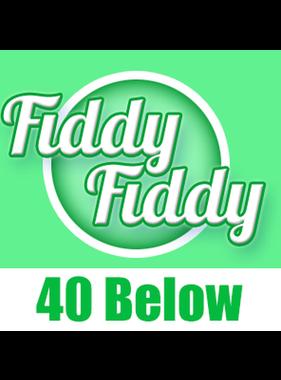 Fiddy Fiddy Fiddy Fiddy 40 Below 30ml