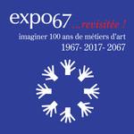 Expo 67... revisitée!
