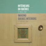 Imaging Quebec Interiors