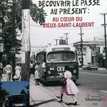 Découvrir le passé au présent : Au coeur du Vieux-Saint-Laurent
