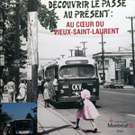 Discover the Past in the Present: At the Hearth of Vieux-Saint-Lauent