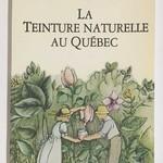 La teinture naturelle au Québec