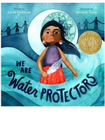 Raincoast Books We Are Water Protectors by Carole Lindstrom