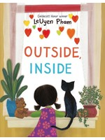 Raincoast Books Outside, Inside, by LeUyen Pham