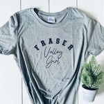 Fraser Valley Girl Tee - Original