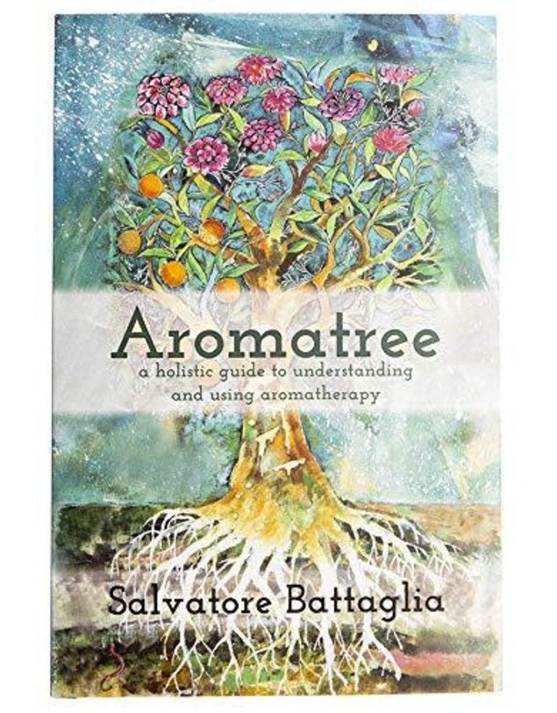 Golden Poppy Herbs Aromatree- A Holistic Guide to Understanding and Using Aromatherapy - Salvatore Battaglia