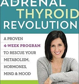Golden Poppy Herbs The Adrenal Thyroid Revolution - Aviva Romm