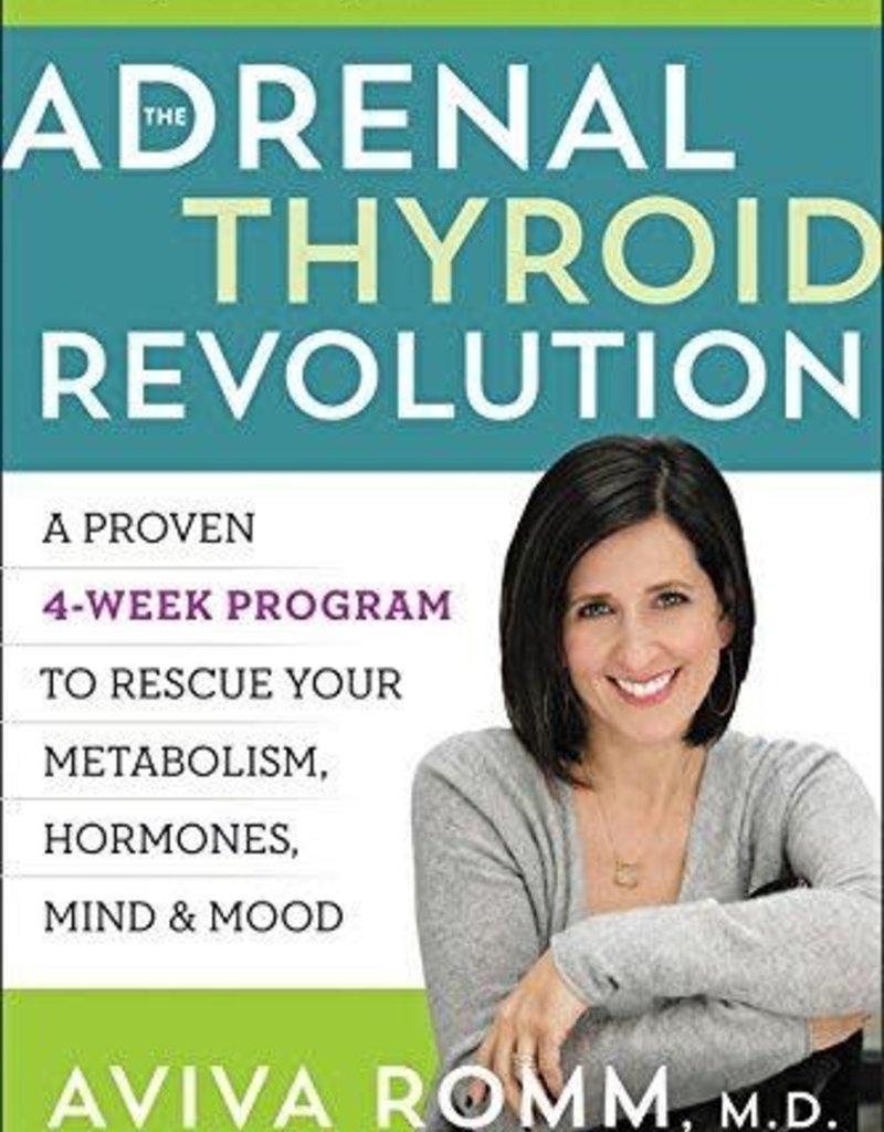 Golden Poppy Herbs The Adrenal Thyroid Revolution - Aviva Romm