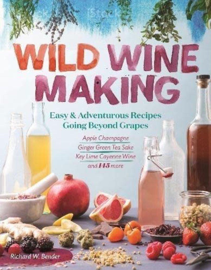 Golden Poppy Herbs Wild Wild Wine Making - Richard Bender