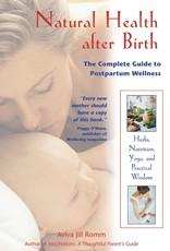 Golden Poppy Herbs Natural Health After Birth - Aviva Romm