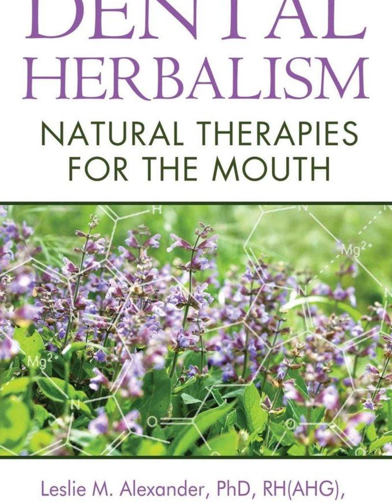 Golden Poppy Herbs Dental Herbalism - Leslie Alexander