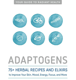 Golden Poppy Herbs Adaptogens: 75 Recipes - Agatha Noveille