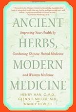Golden Poppy Herbs Ancient Herbs, Modern Medicine - Han, Miller, Deville