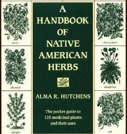 Golden Poppy Herbs A Handbook of Native American Herbs - Alma Hutchens
