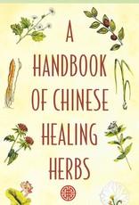 Golden Poppy Herbs A Handbook of Chinese Healing Herbs - Daniel Reid