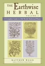 Golden Poppy Herbs Earthwise Herbal Vol 1: Old World Plants - Matthew Wood