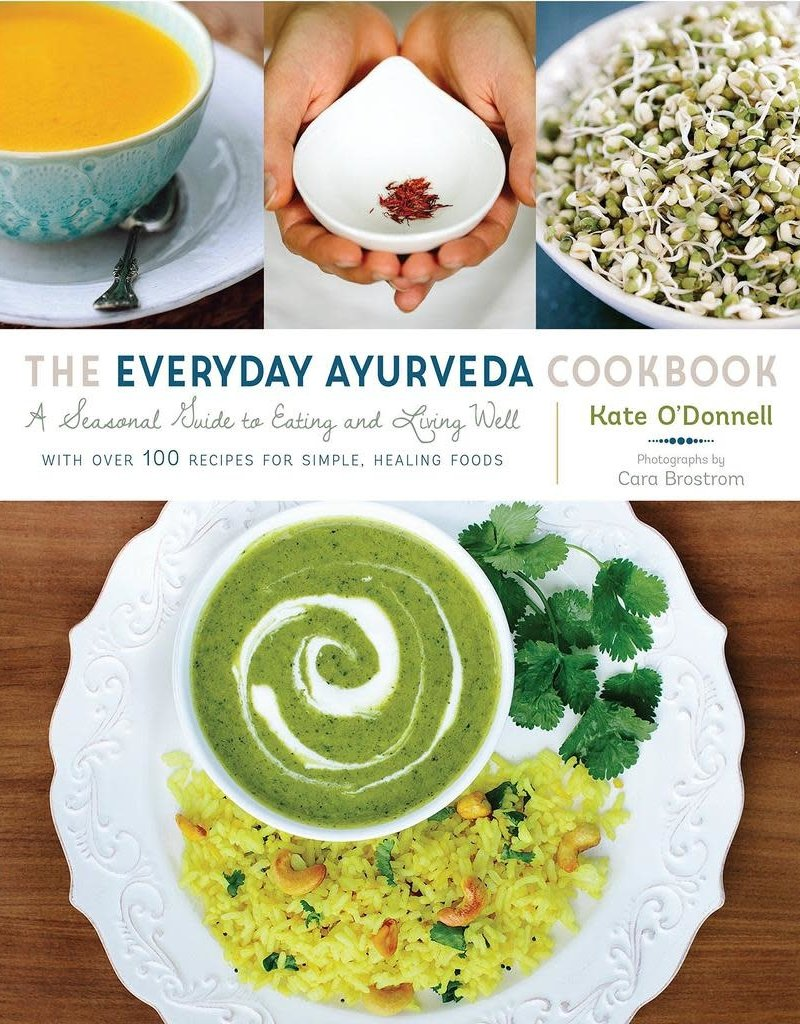 Golden Poppy Herbs The Everyday Ayurveda Cookbook - Kate O'Donnell